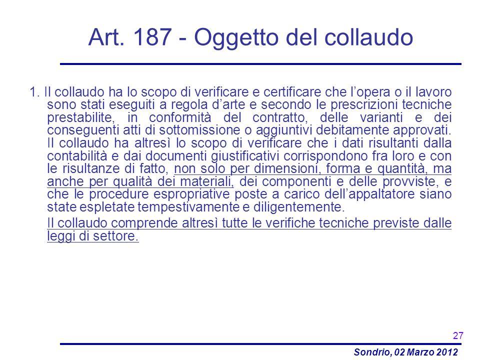 Art. 187 - Oggetto del collaudo
