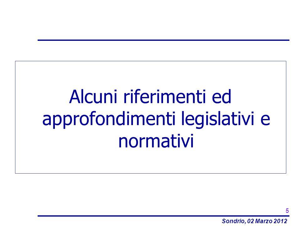 Alcuni riferimenti ed approfondimenti legislativi e normativi
