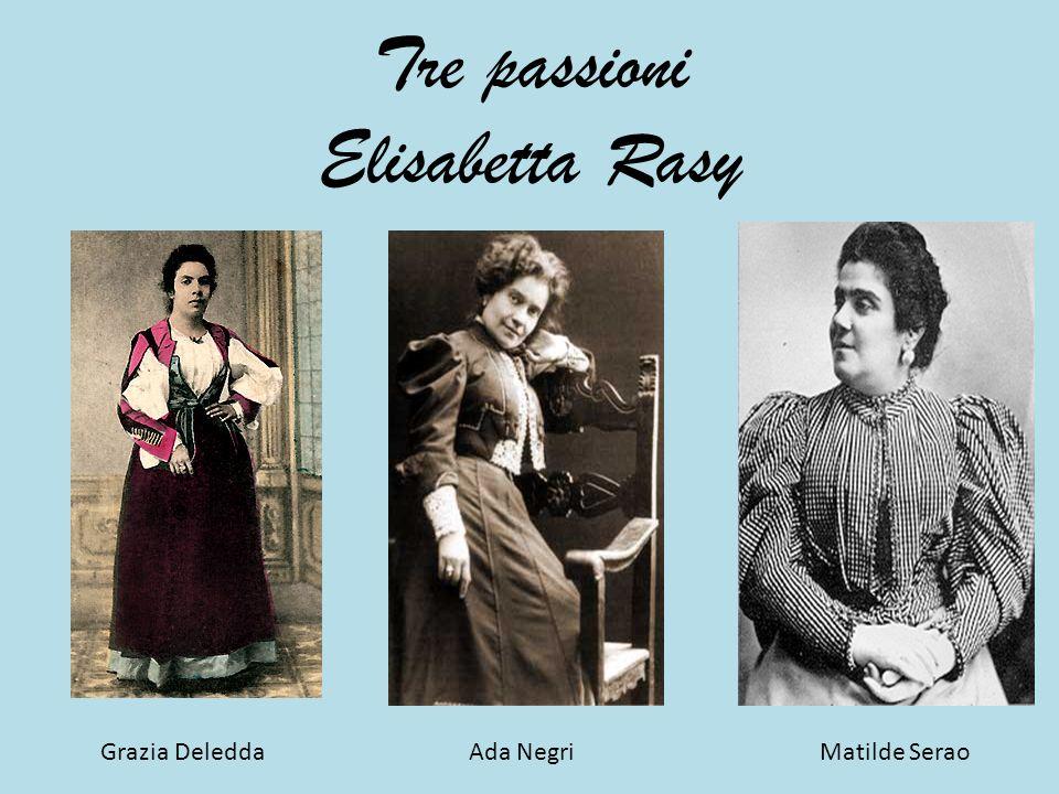 Tre passioni Elisabetta Rasy