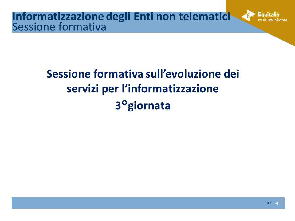Sessione formativa sull'evoluzione dei servizi per l'informatizzazione