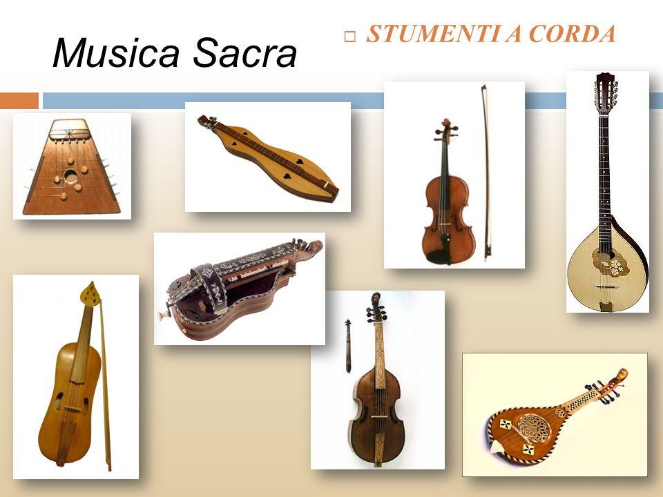Musica Sacra STUMENTI A CORDA