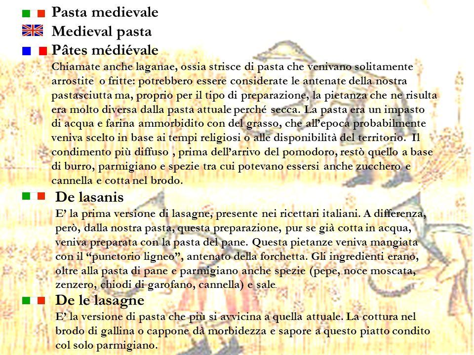 Pasta medievale Medieval pasta Pâtes médiévale De lasanis