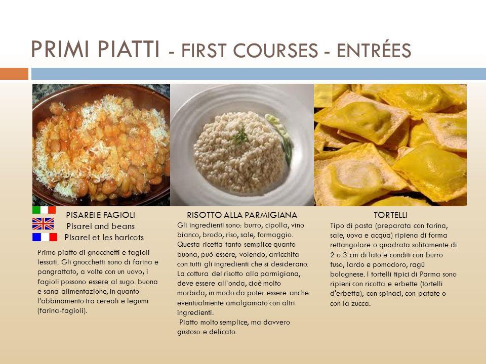 PRIMI PIATTI - FIRST COURSES - ENTRÉES