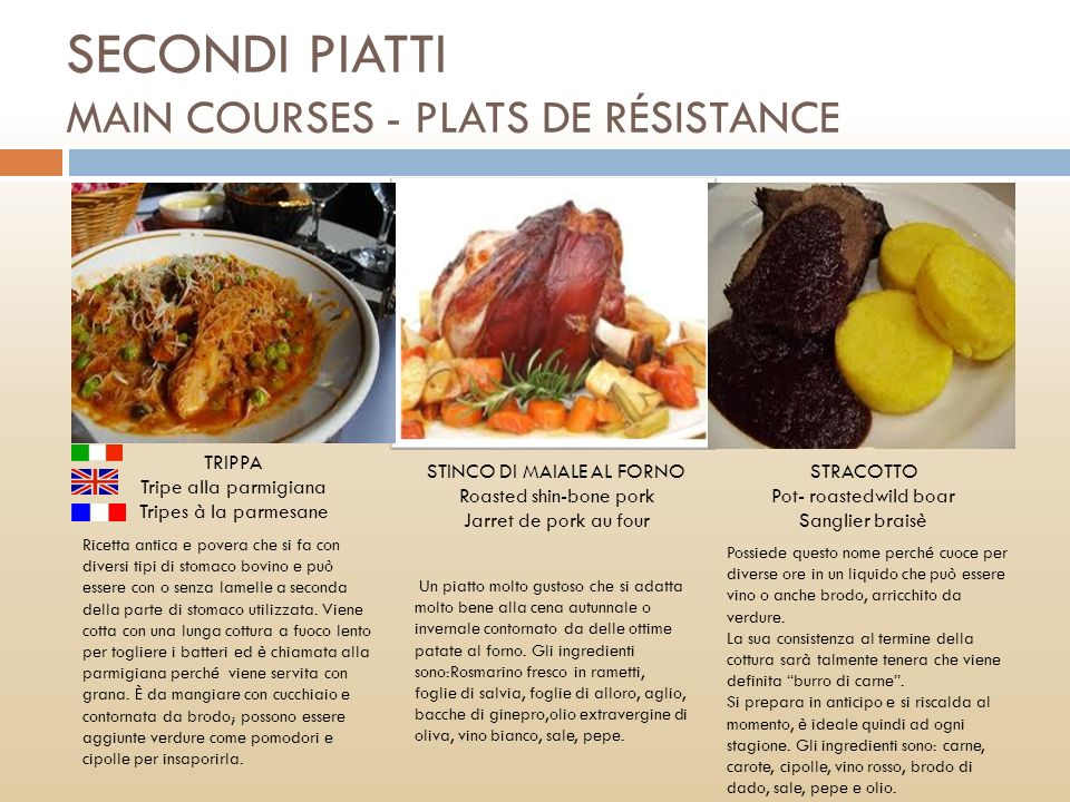 SECONDI PIATTI MAIN COURSES - PLATS DE RÉSISTANCE
