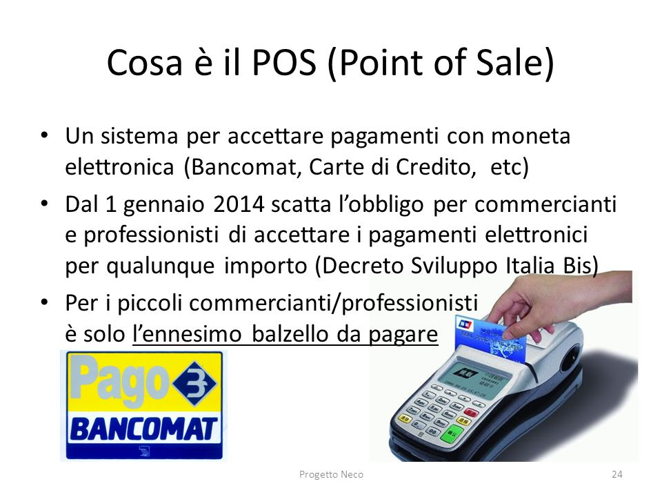 Cosa è il POS (Point of Sale)