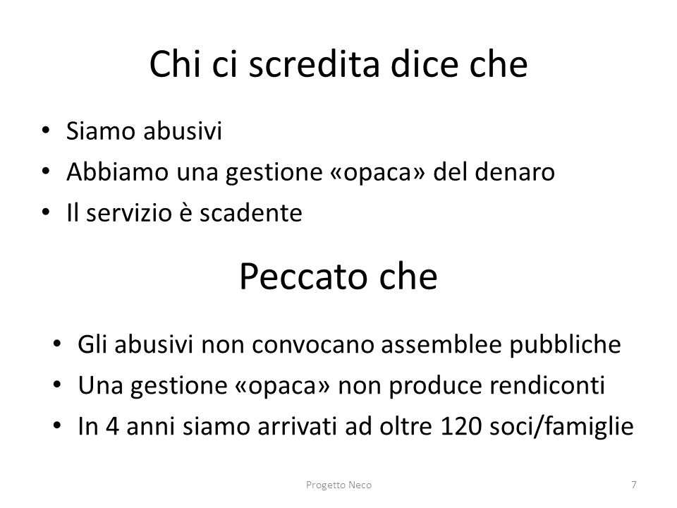 Chi ci scredita dice che