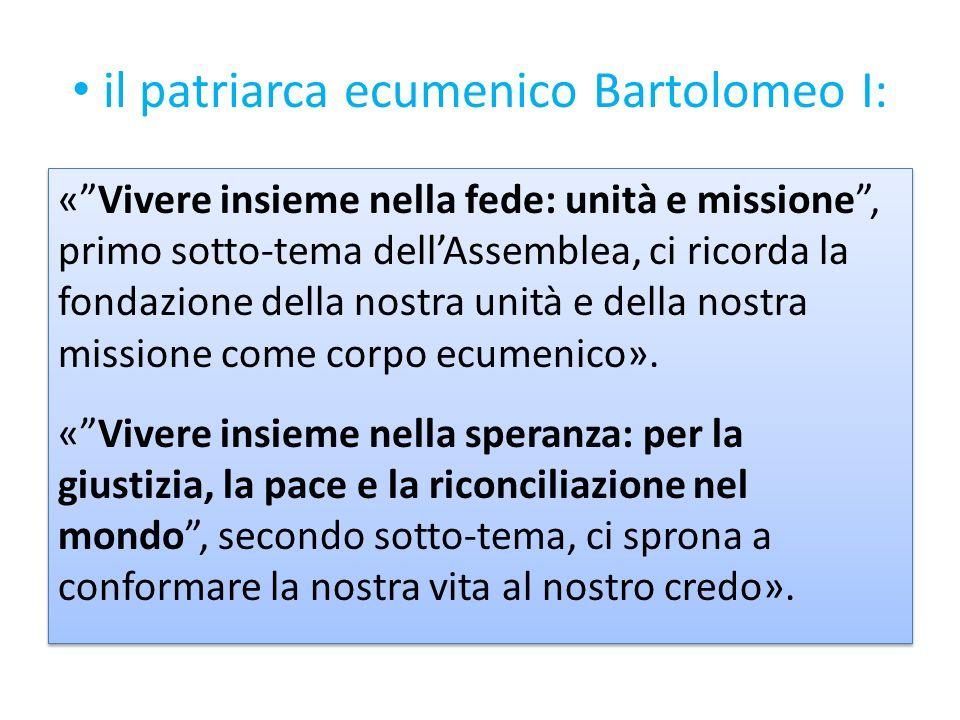 il patriarca ecumenico Bartolomeo I: