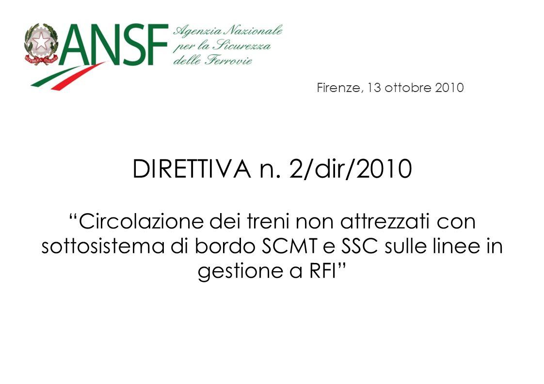 Firenze, 13 ottobre 2010 DIRETTIVA n. 2/dir/2010.