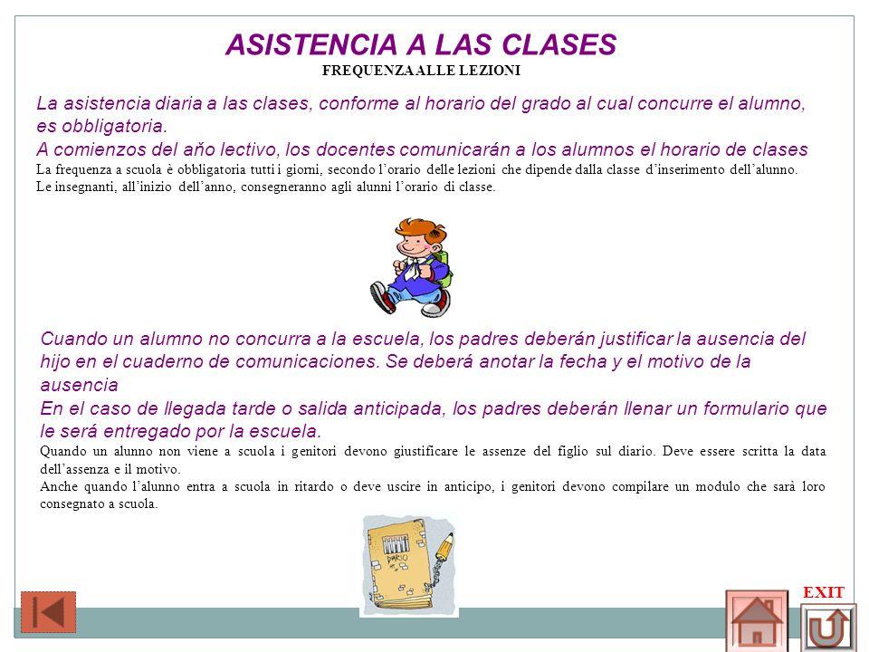 ASISTENCIA A LAS CLASES Frequenza alle lezioni