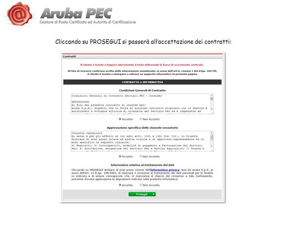 Cliccando su PROSEGUI si passerà all'accettazione dei contratti: