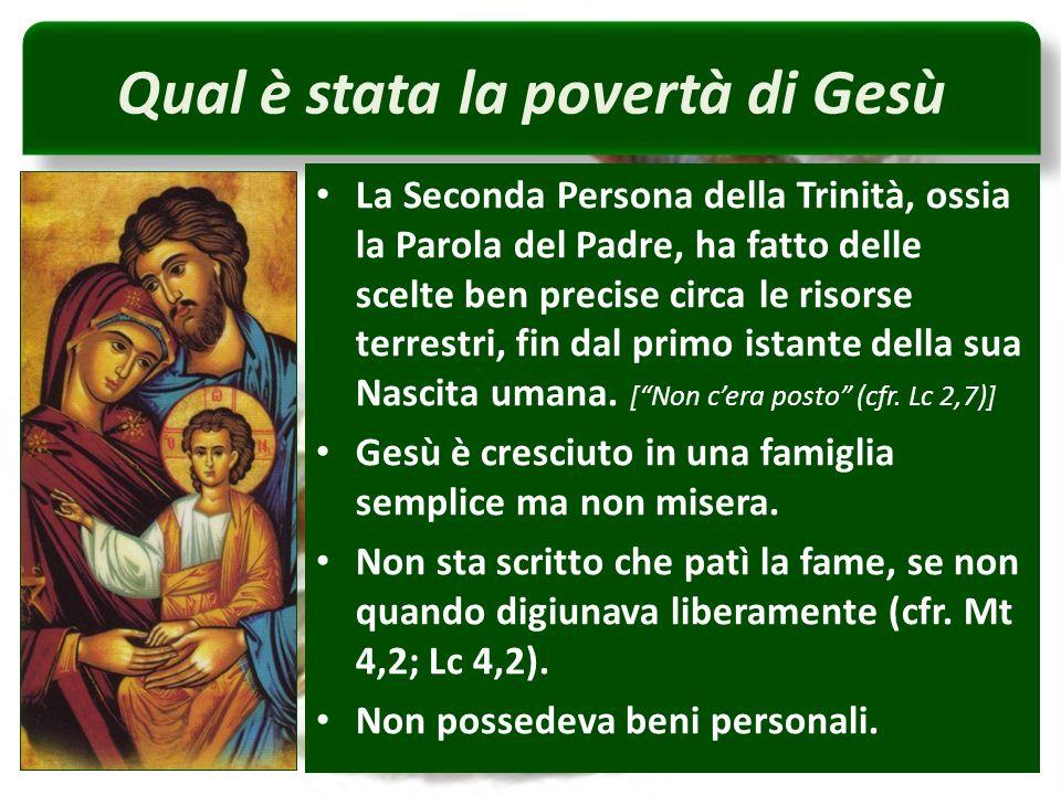 Qual è stata la povertà di Gesù