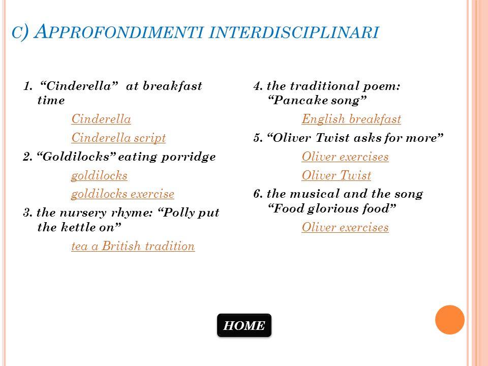 c) Approfondimenti interdisciplinari
