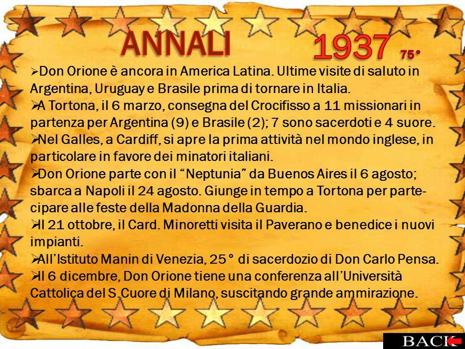 ANNALI 1937 75° Don Orione è ancora in America Latina. Ultime visite di saluto in Argentina, Uruguay e Brasile prima di tornare in Italia.