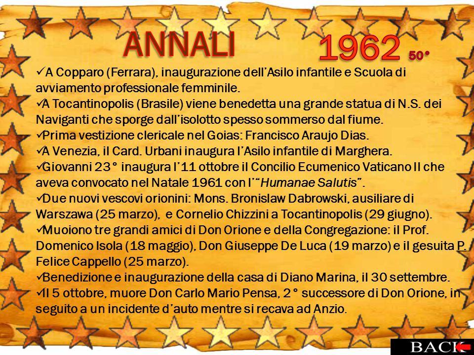 ANNALI 1962 50° A Copparo (Ferrara), inaugurazione dell'Asilo infantile e Scuola di avviamento professionale femminile.