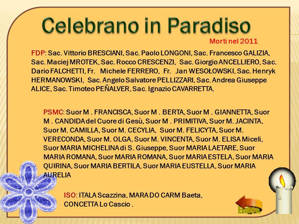Celebrano in Paradiso Morti nel 2011