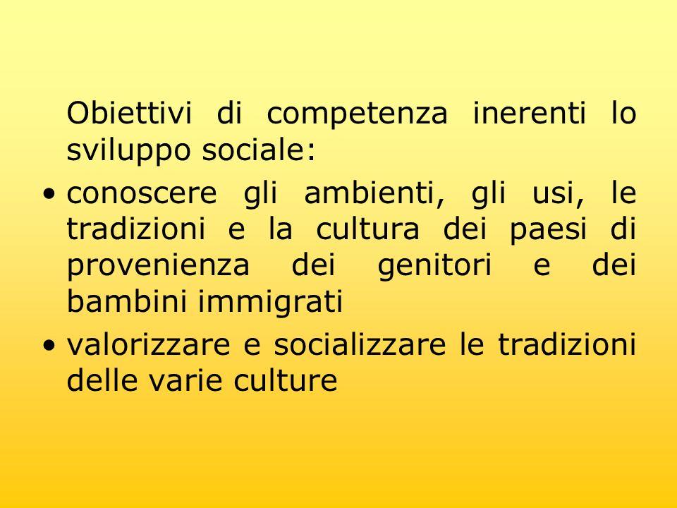 Obiettivi di competenza inerenti lo sviluppo sociale: