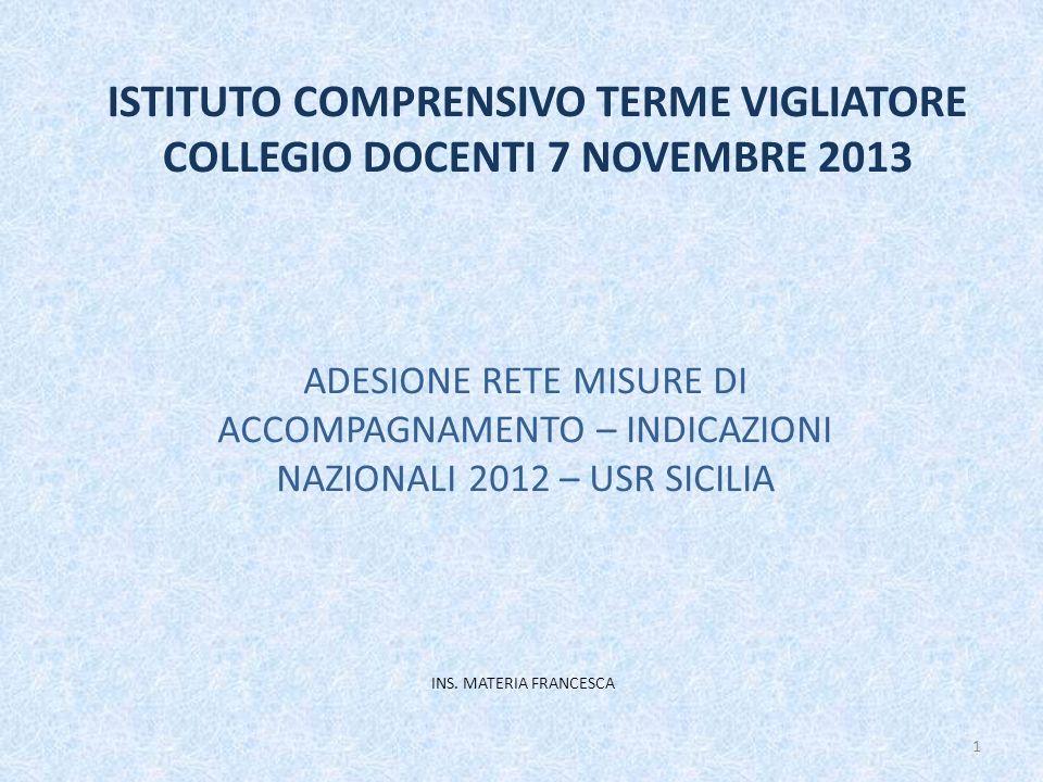 ISTITUTO COMPRENSIVO TERME VIGLIATORE COLLEGIO DOCENTI 7 NOVEMBRE 2013