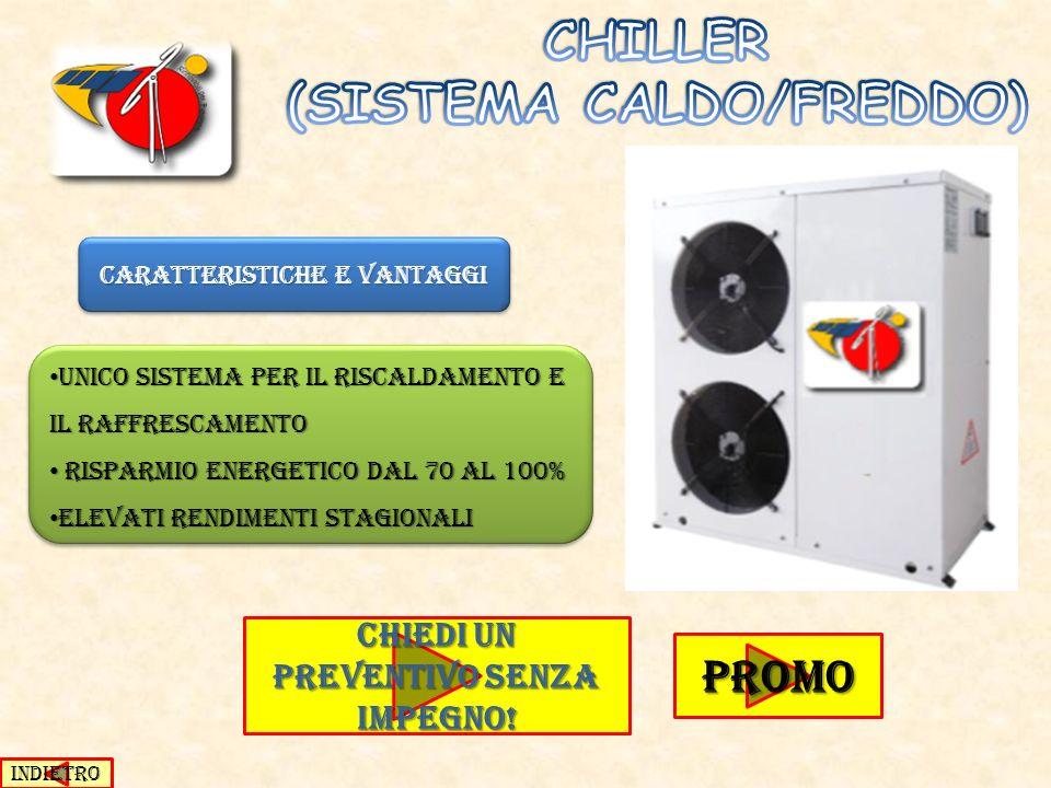 CHILLER (SISTEMA CALDO/FREDDO)