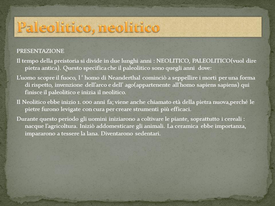 Paleolitico, neolitico