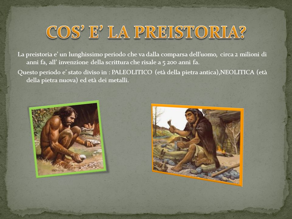 COS' E' LA PREISTORIA