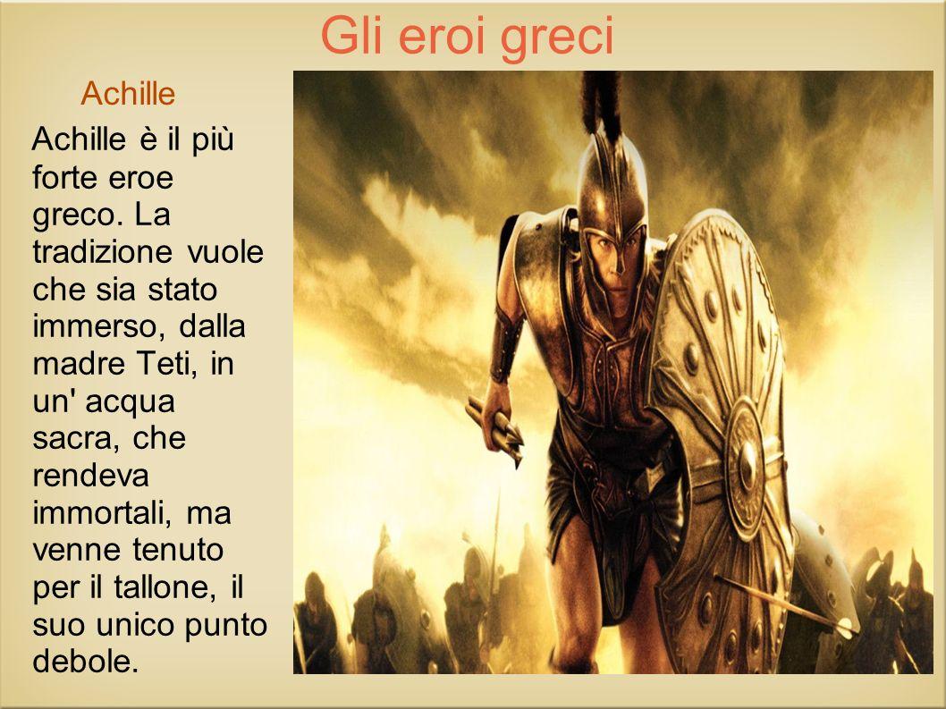 Gli eroi greci Achille.