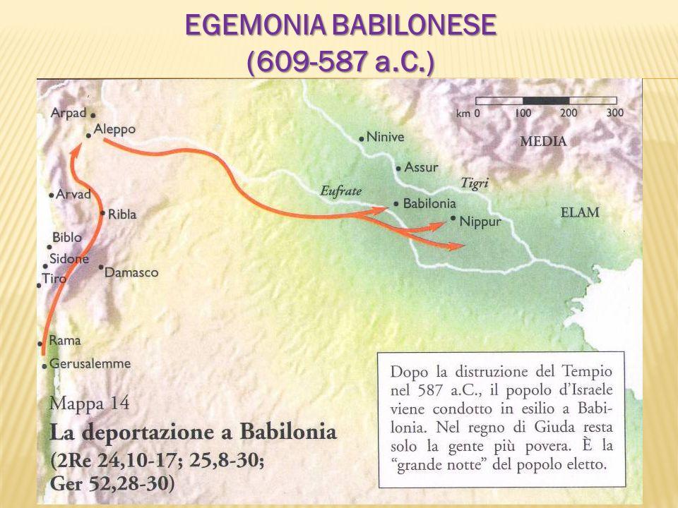 EGEMONIA BABILONESE (609-587 a.C.)