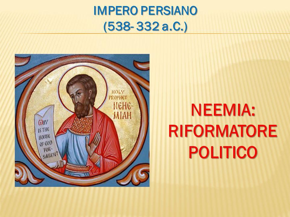 NEEMIA: RIFORMATORE POLITICO