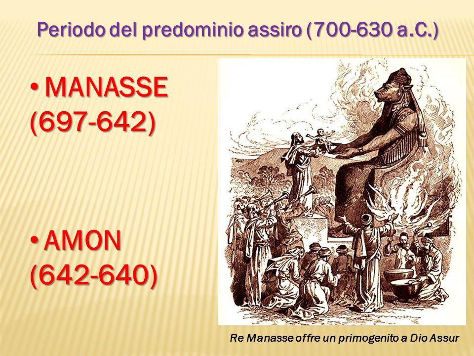 Periodo del predominio assiro (700-630 a.C.)