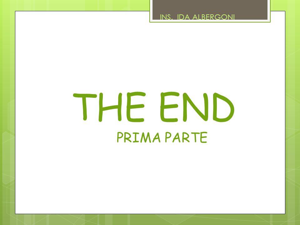 INS. IDA ALBERGONI THE END PRIMA PARTE