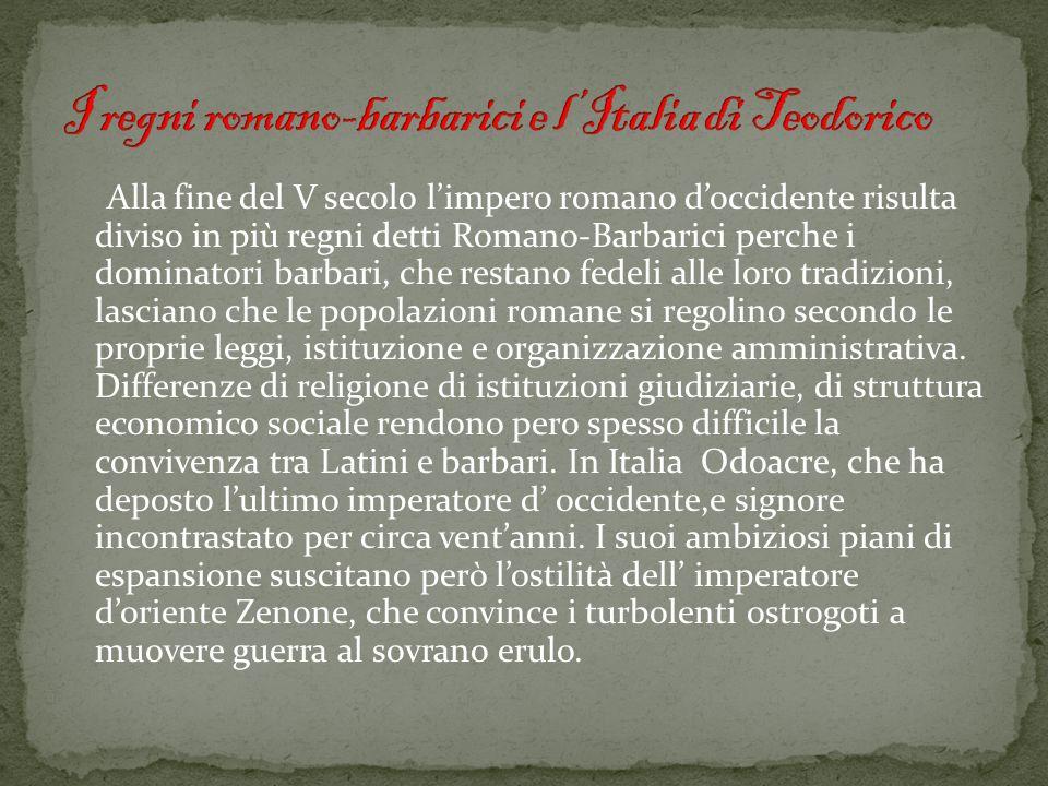 I regni romano-barbarici e l'Italia di Teodorico