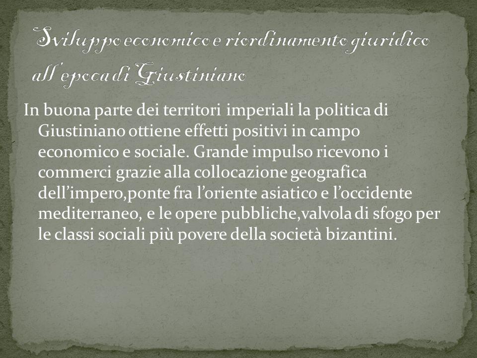 Sviluppo economico e riordinamento giuridico all'epoca di Giustiniano