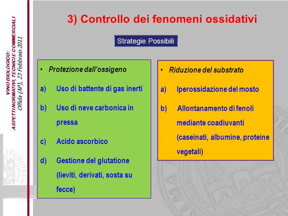 3) Controllo dei fenomeni ossidativi