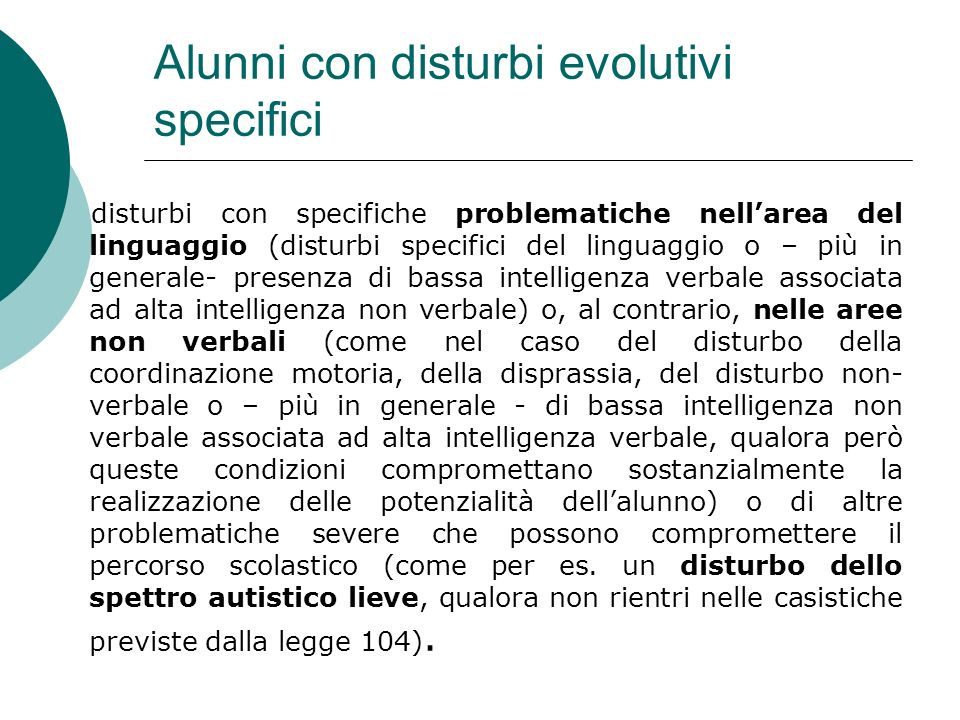 Alunni con disturbi evolutivi specifici