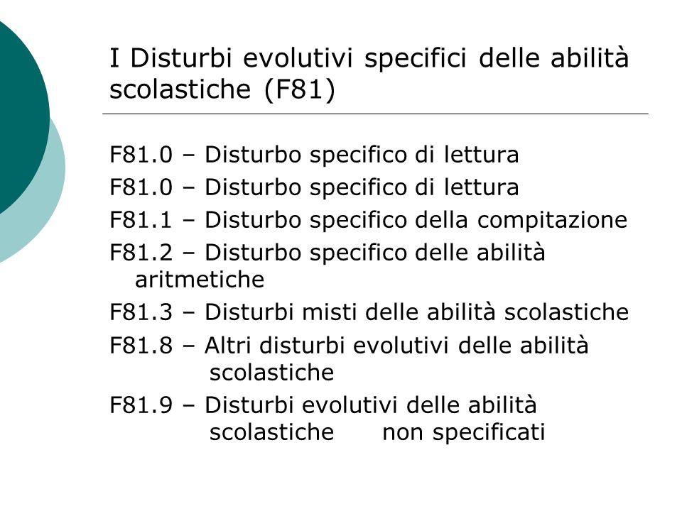 I Disturbi evolutivi specifici delle abilità scolastiche (F81)
