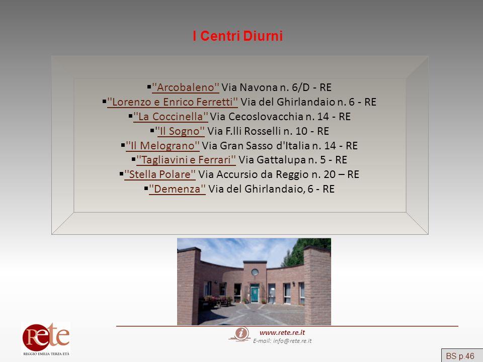 I Centri Diurni Arcobaleno Via Navona n. 6/D - RE
