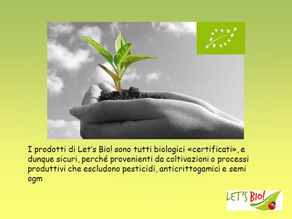 I prodotti di Let's Bio.