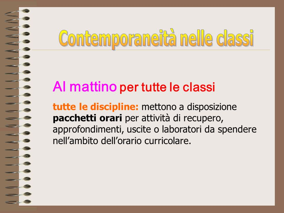 Contemporaneità nelle classi