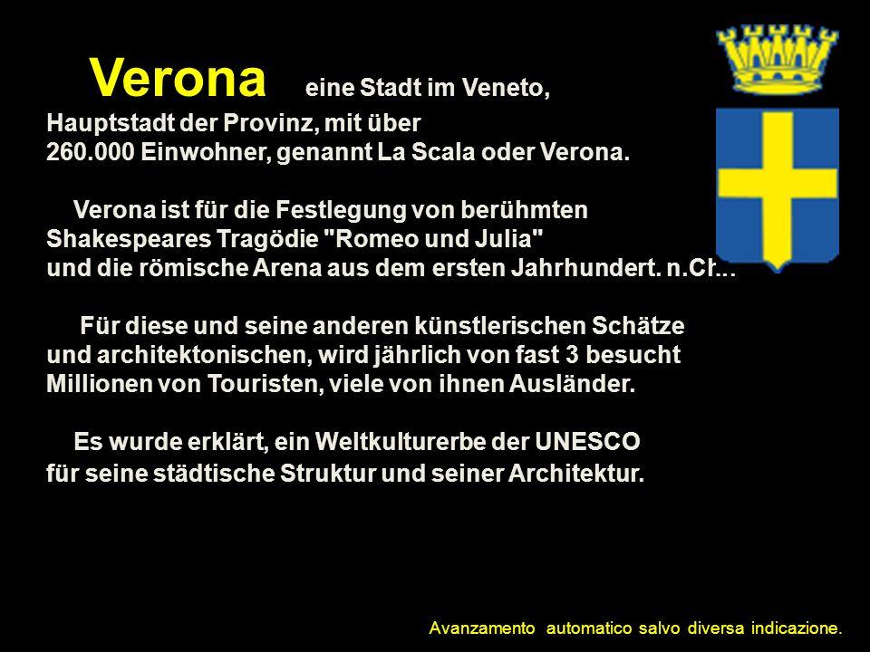 Verona ist eine Stadt im Veneto, Hauptstadt der Provinz, mit über 260