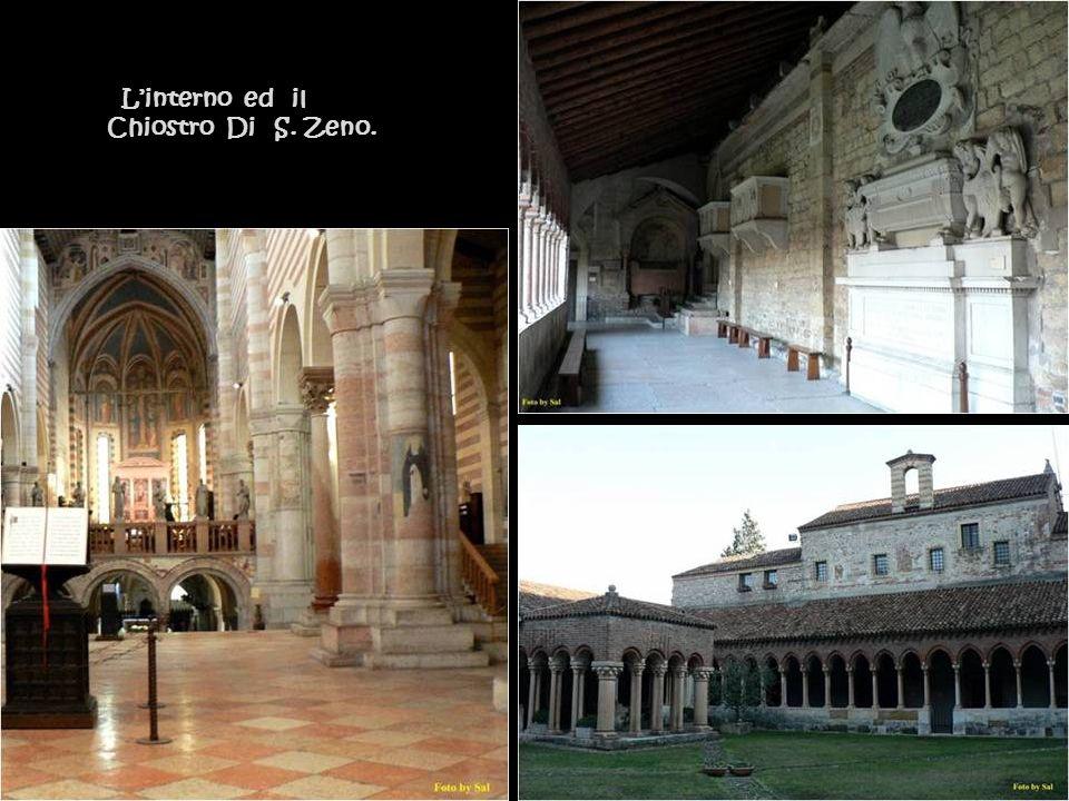 L'interno ed il Chiostro Di S. Zeno.