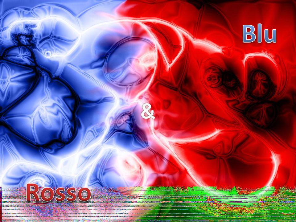 Blu & Rosso