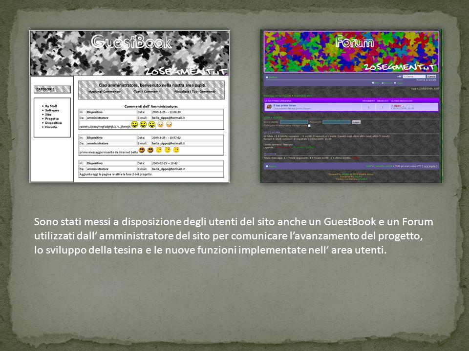 Sono stati messi a disposizione degli utenti del sito anche un GuestBook e un Forum