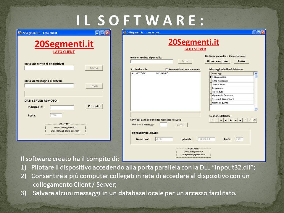 I L S O F T W A R E : Il software creato ha il compito di: