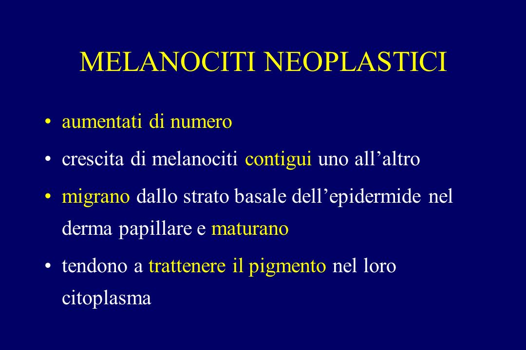MELANOCITI NEOPLASTICI