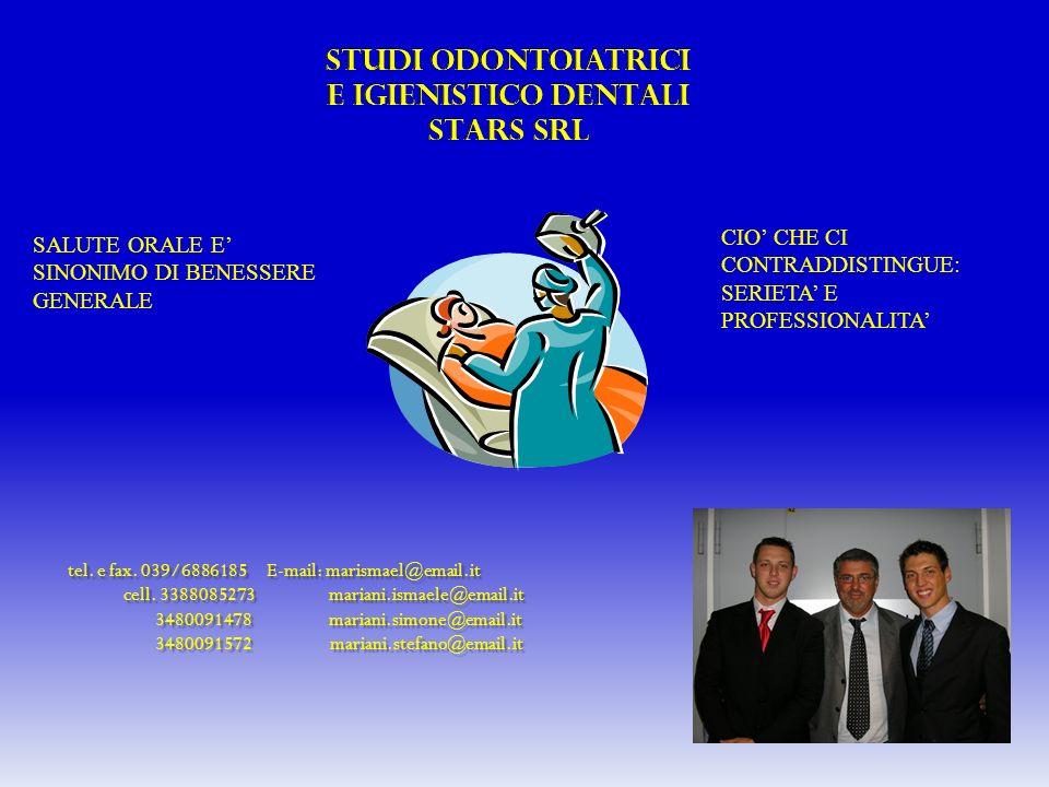STUDI ODONTOIATRICI E IGIENISTICO DENTALI STARS SRL