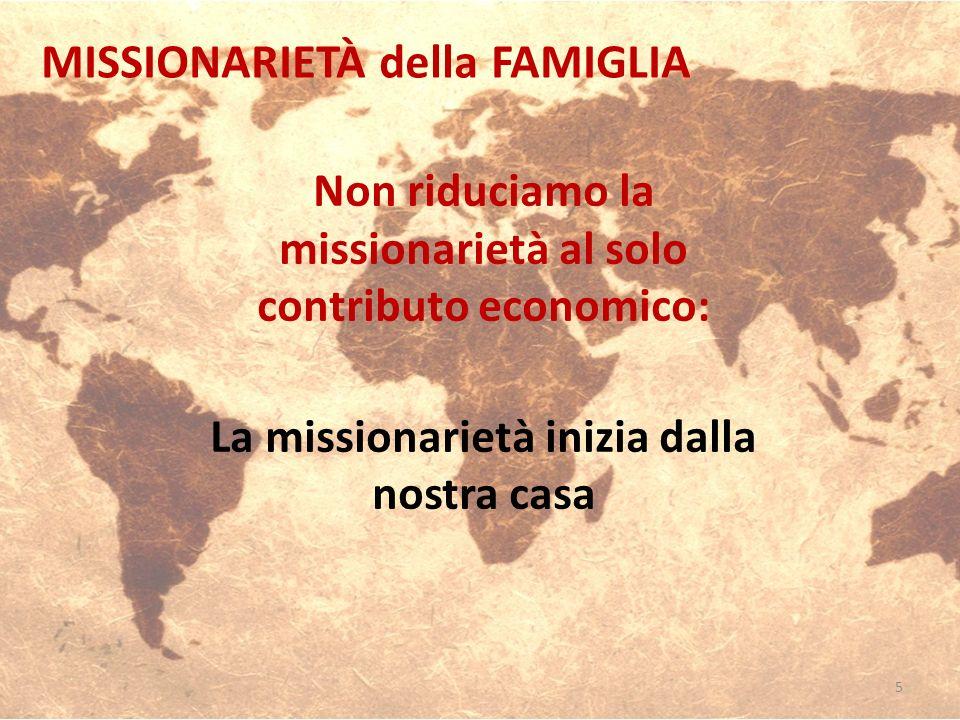 MISSIONARIETÀ della FAMIGLIA