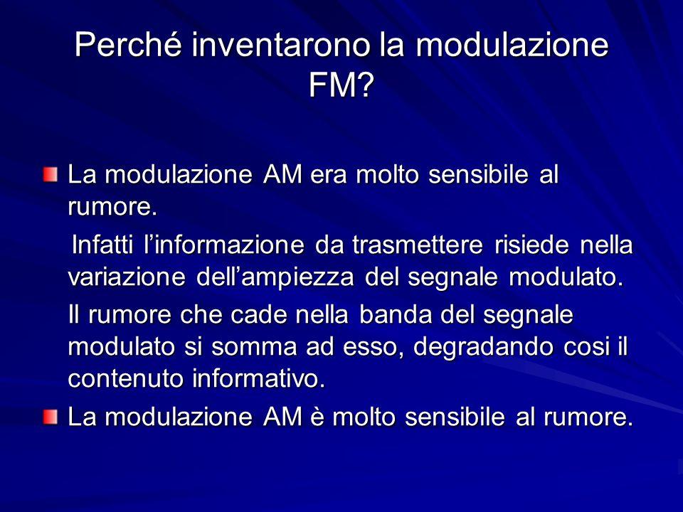 Perché inventarono la modulazione FM