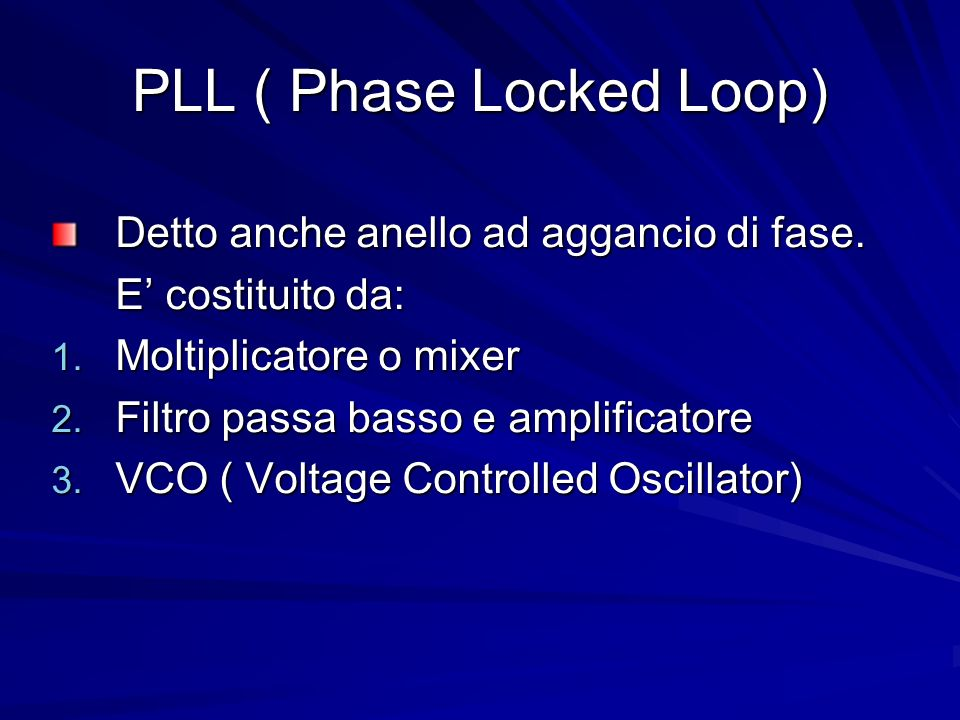 PLL ( Phase Locked Loop)