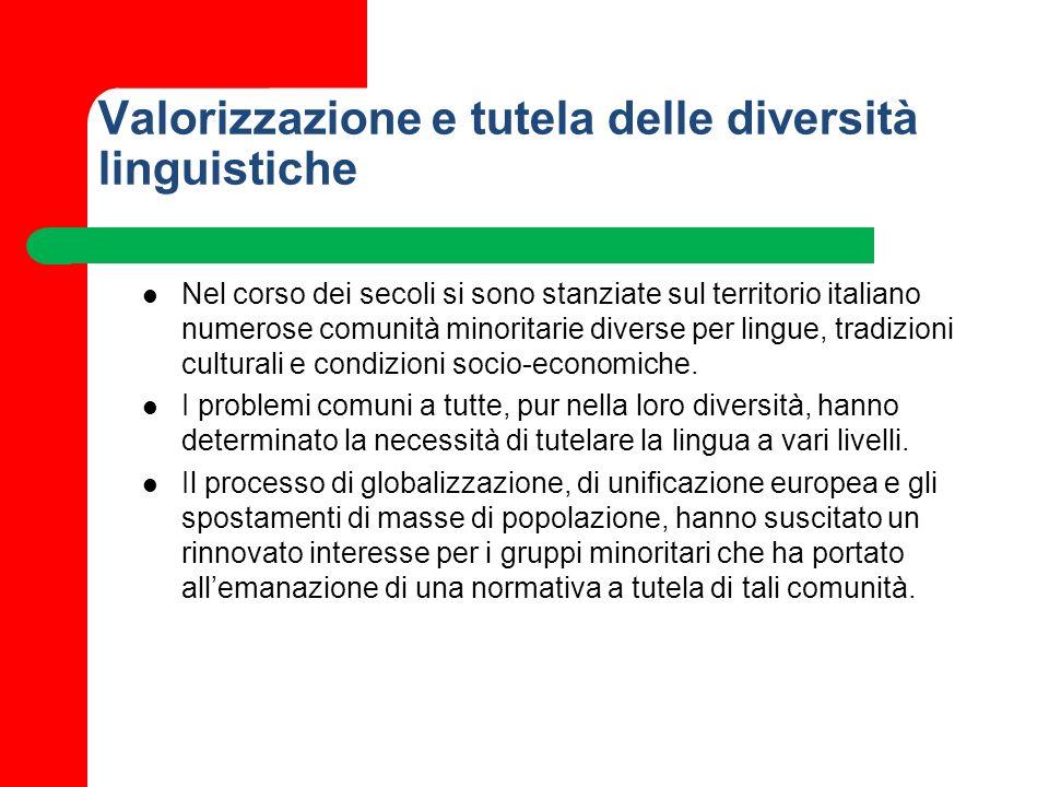 Valorizzazione e tutela delle diversità linguistiche