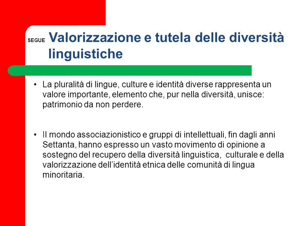 SEGUE Valorizzazione e tutela delle diversità linguistiche