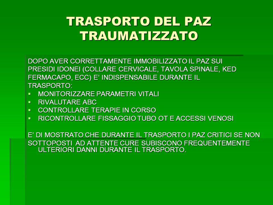 TRASPORTO DEL PAZ TRAUMATIZZATO